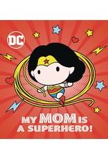 DC WONDER WOMAN MY MOM IS SUPERHERO BOARD BOOK HC