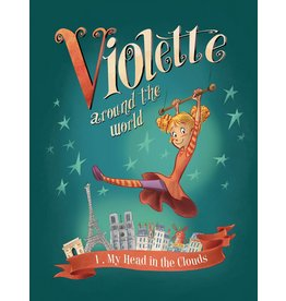 IDW PUBLISHING VIOLETTE AROUND THE WORLD HC VOL 01 MY HEAD IN THE CLOUDS
