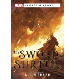 MARVEL PRESS LEGENDS OF ASGARD: THE SWORD OF SURTUR