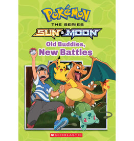 SCHOLASTIC INC. POKEMON SERIES SUN & MOON GN OLD BUDDIES NEW BATTLES
