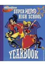 DC SUPER HERO GIRLS YR SC SUPER HERO HIGH YEARBOOK