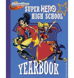 RANDOM HOUSE DC SUPER HERO GIRLS YR SC SUPER HERO HIGH YEARBOOK