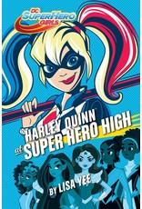 DC SUPER HERO GIRLS YR HC HARLEY QUINN AT SUPER HERO HIGH