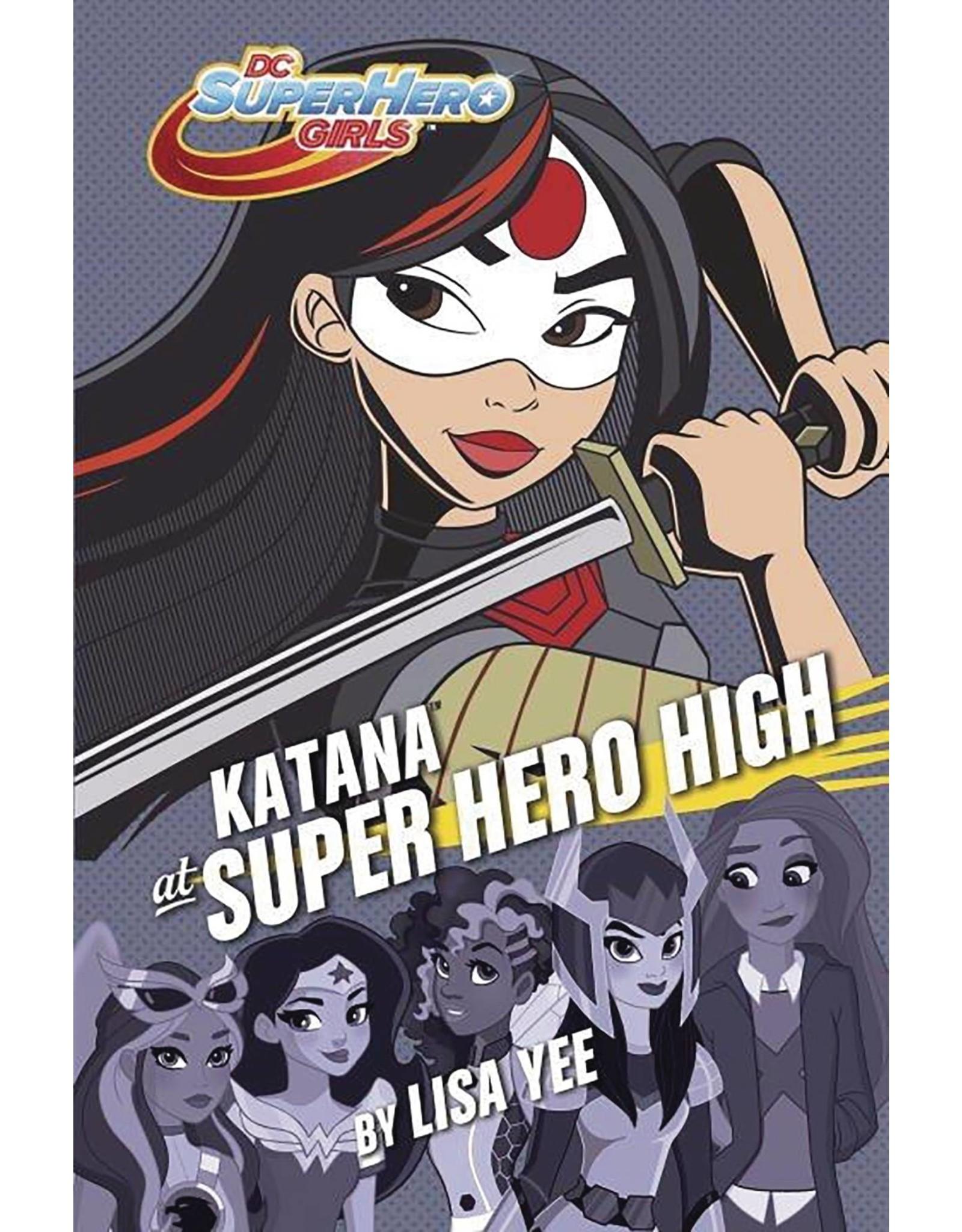 DC SUPER HERO GIRLS YR HC KATANA  AT SUPER HERO HIGH