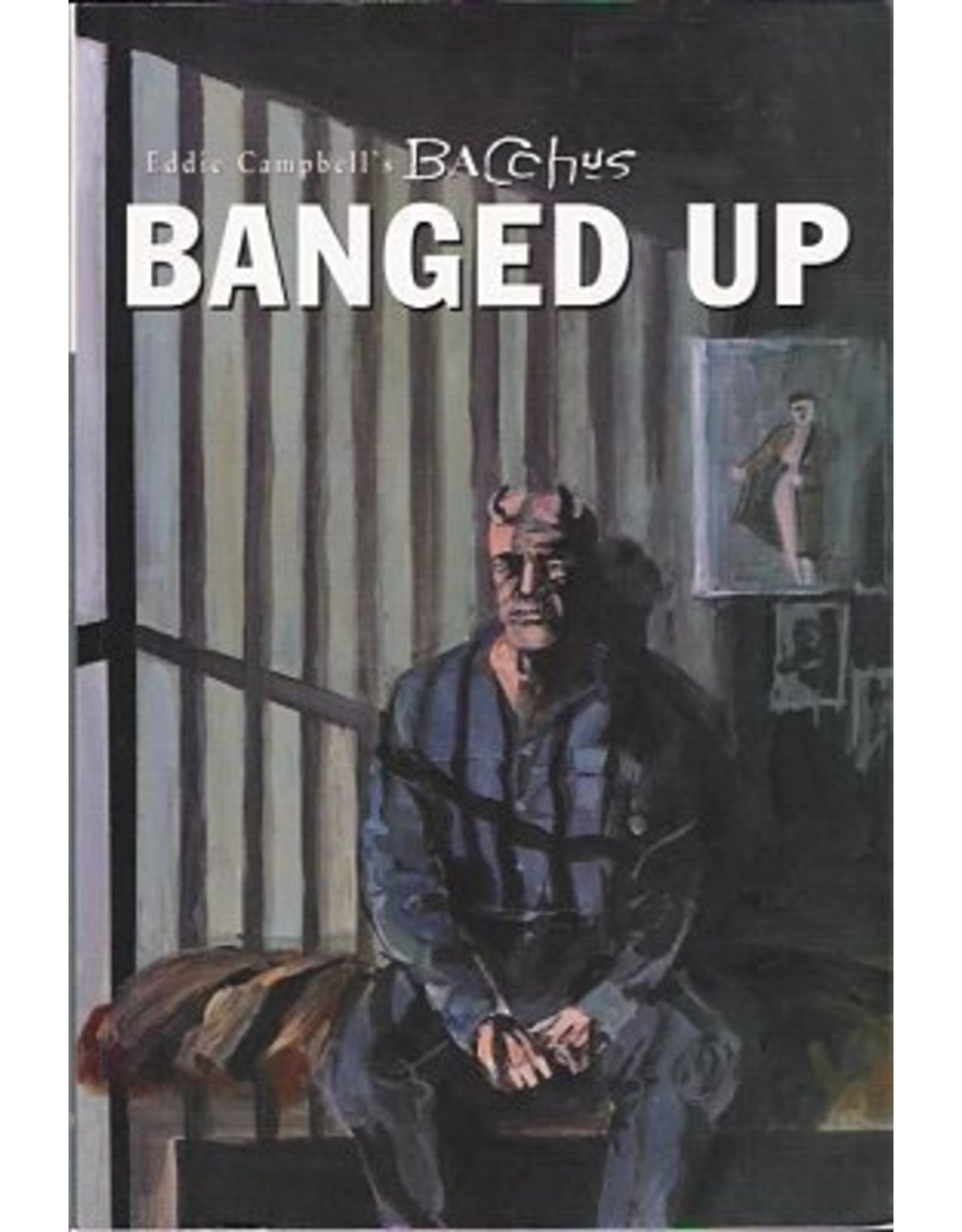 EDDIE CAMPBELLS COLLECTED BACCHUS VOL 10 BANGED UP
