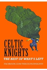 CREMONA PUBLISHING CELTIC KNIGHTS TP VOL 01 BEST OF WHATS LEFT