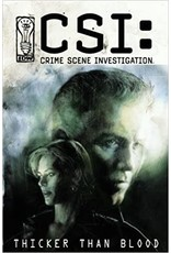 IDW PUBLISHING CSI CRIME SCENE INVESTIGATION THICKER THAN BLOOD