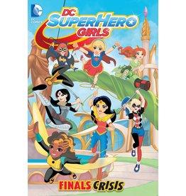 DC COMICS DC SUPER HERO GIRLS TP VOL 01 FINALS CRISIS
