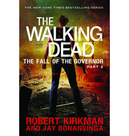 GRIFFIN BOOKS WALKING DEAD NOVEL SC VOL 04 FALL OF GOVERNOR PT 2