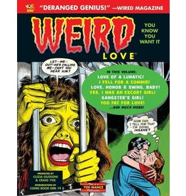 IDW PUBLISHING WEIRD LOVE HC YOU KNOW YOU WANT IT