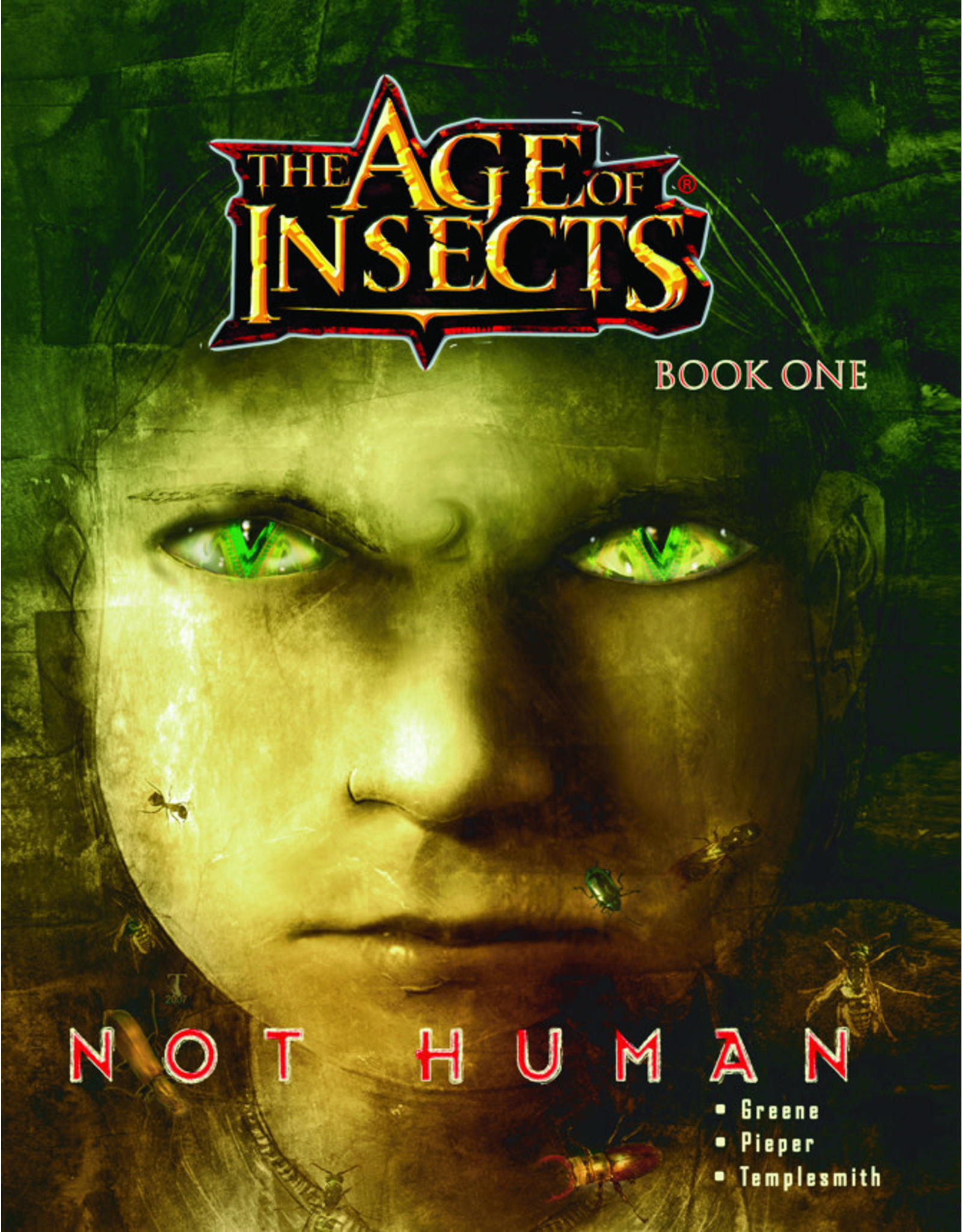 CRITICAL MASS AGE OF INSECTS VOL 01 NOT HUMAN