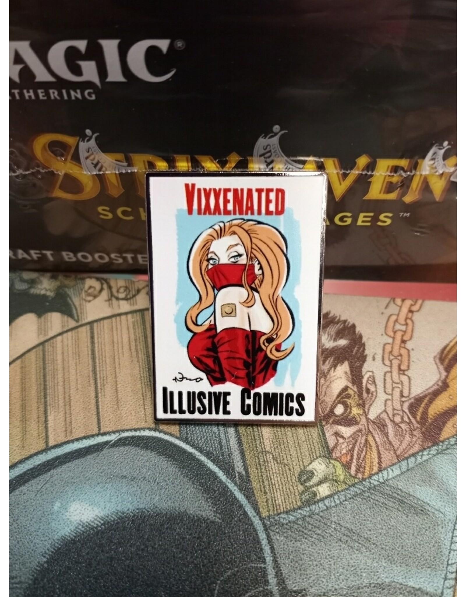 ILLUSIVE COMICS VIXXENATED ENAMEL PIN