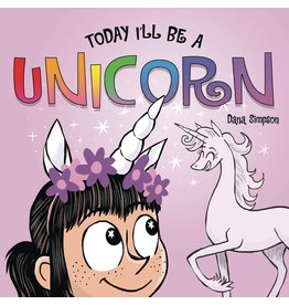 AMP! COMICS FOR KIDS PHOEBE & HER UNICORN BOARD BOOK TODAY ILL BE A UNICORN