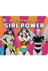 DOWNTOWN BOOKWORKS DC SUPER HEROES MY FIRST BOOK OF GIRL POWER BOARD BOOK