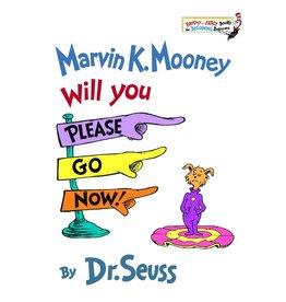RANDOM HOUSE MARVIN K. MOONEY WILL YOU PLEASE GO NOW!