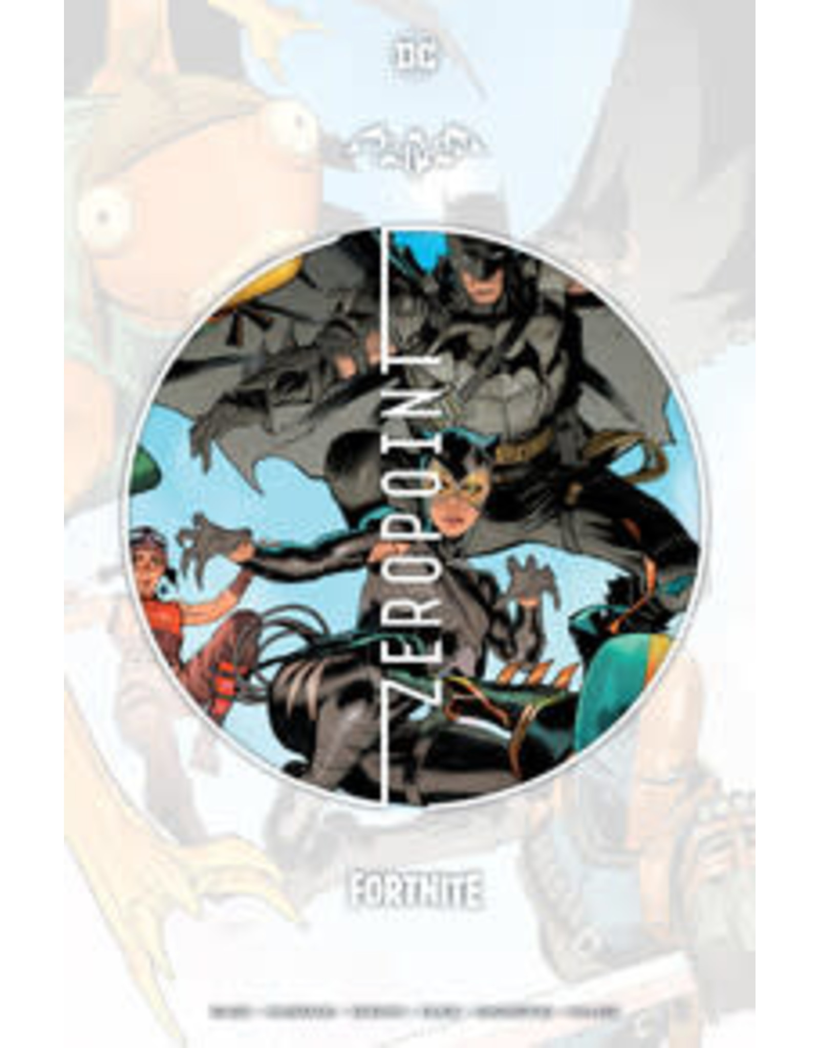 DC COMICS BATMAN FORTNITE ZERO POINT HC