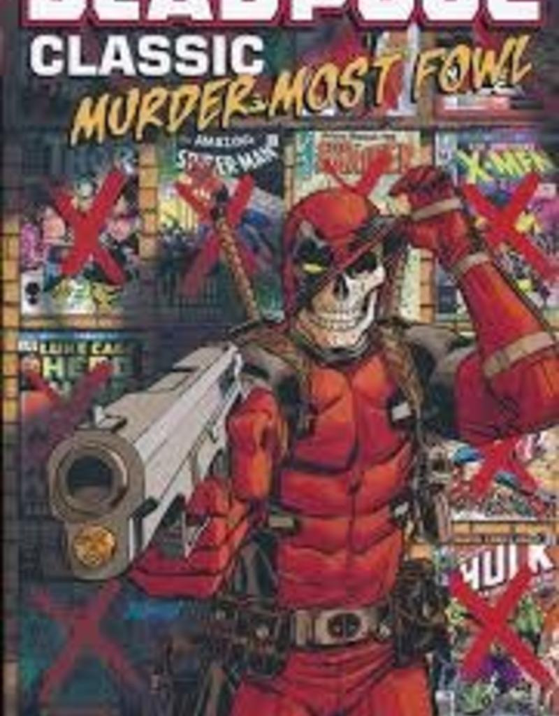 MARVEL COMICS DEADPOOL CLASSIC TP VOL 22 MURDER MOST FOWL