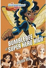 DC SUPER HERO GIRLS YR HC BUMBLEBEE AT SUPER HERO HIGH