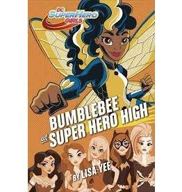 RANDOM HOUSE DC SUPER HERO GIRLS YR HC BUMBLEBEE AT SUPER HERO HIGH