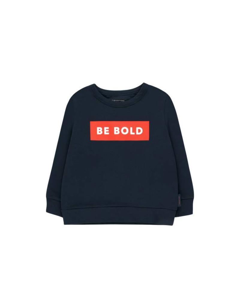 Chandail Be bold