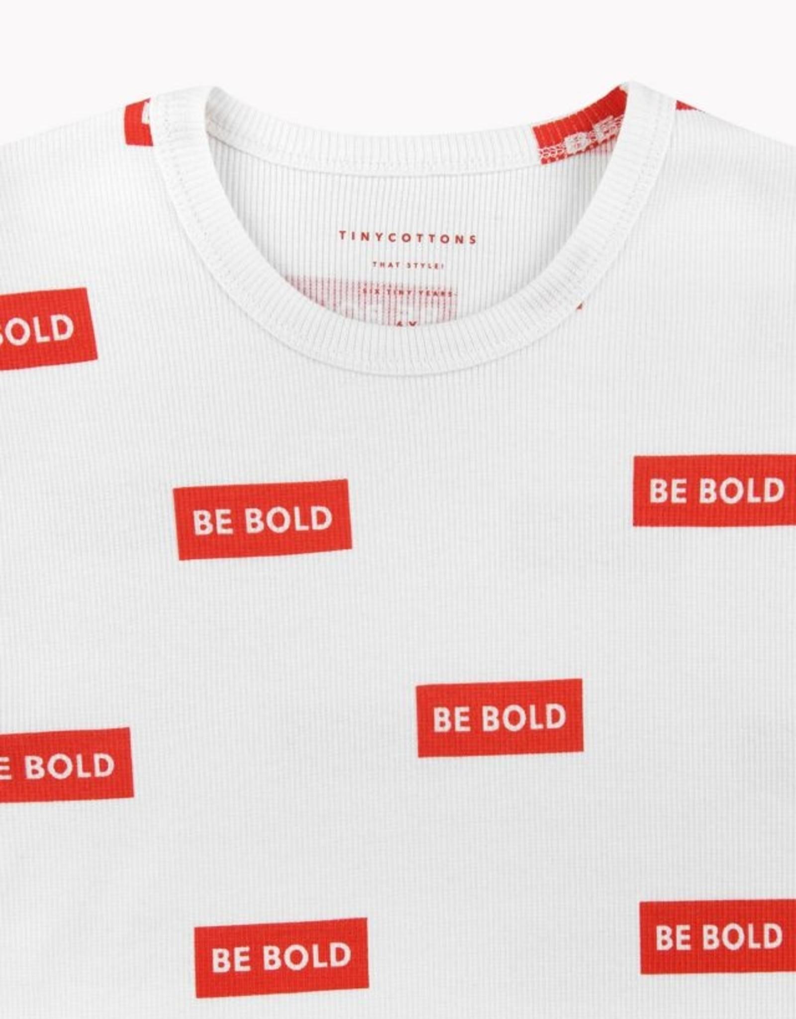 """Be Bold"" t-shirt"