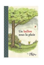 La Pastèque - Un ballon sous la pluie