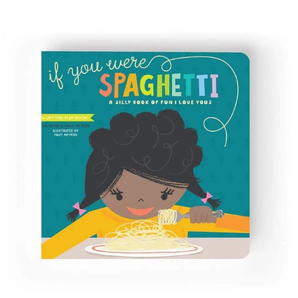 Lucy Darling Lucy Darling If You Were Spaghetti Children's Book
