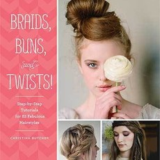 Chronicle Books Braids, Buns, and Twists! Paperback
