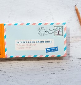 HACHETTE BOOK GROUP Letters to My Grandchild: Write Now. Read Later. Treasure Forever.