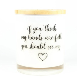 UNPLUG SOY CANDLES LLC 11.5oz. If You Think My Hands Are Full Sugared Citrus Candle