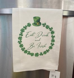 SOUTHERN SISTERS HOME Flour Sack Towel Eat Drink and Be Irish