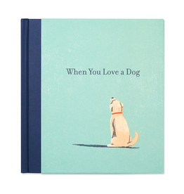 "Book ""When You Love a Dog"""