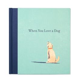 "COMPENDIUM INC Book ""When You Love a Dog"""