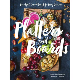 HACHETTE BOOK GROUP Platters And Boards Cookbook