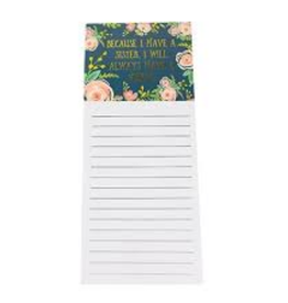 MARY SQUARE MAGNETIC NOTEPAD I HAVE A SISTER