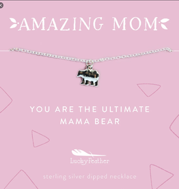 LUCKY FEATHER MOM: YOU ARE THE ULTIMATE MAMA BEAR