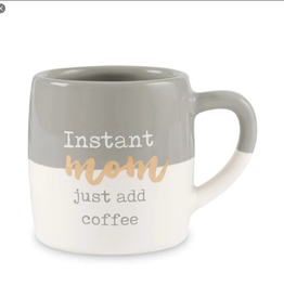 MUDPIE INSTANT MOM JUST ADD COFFEE MUG