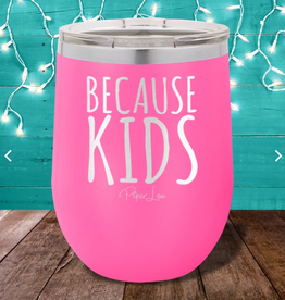 PIPER LOU WHOLESALE BECAUSE KIDS WINE CUP
