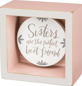 PRIMITIVES BY KATHY Sisters Are the Perfect Best Friend box sign