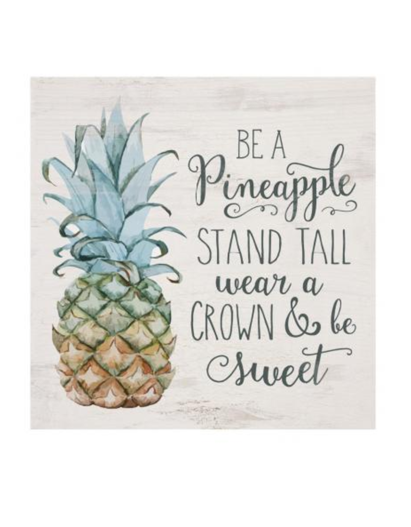 Be A Pineapple Sign 5 5x5 5 Pgd Heart And Home