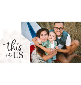 4x6 Lucite Frame w/Sign-THIS IS US