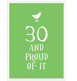30 AND PROUD OF IT BOOK