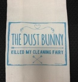 JAZZY ARTZ Kitchen Towel- The Dust Bunny Killed My Cleaning Fairy