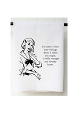 SOUTHERN SISTERS HOME Flour Sack Towel Hurt Your Feelings
