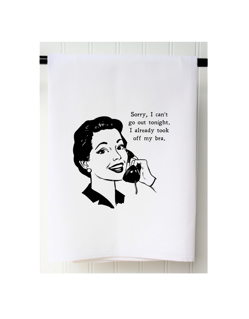 SOUTHERN SISTERS HOME Flour Sack Towel Can't Go Out