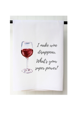 SOUTHERN SISTERS HOME Flour Sack Towel Wine Disappear