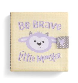 Soft Book Be Brave Little Monster