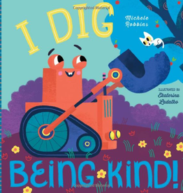 WORKMAN PUBLISHING CO I Dig Being Kind Book
