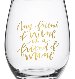 Boxed Stemless Wine Any Friend of Wine...