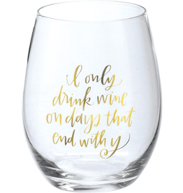 Boxed Stemless Wine I Only Drink Wine...